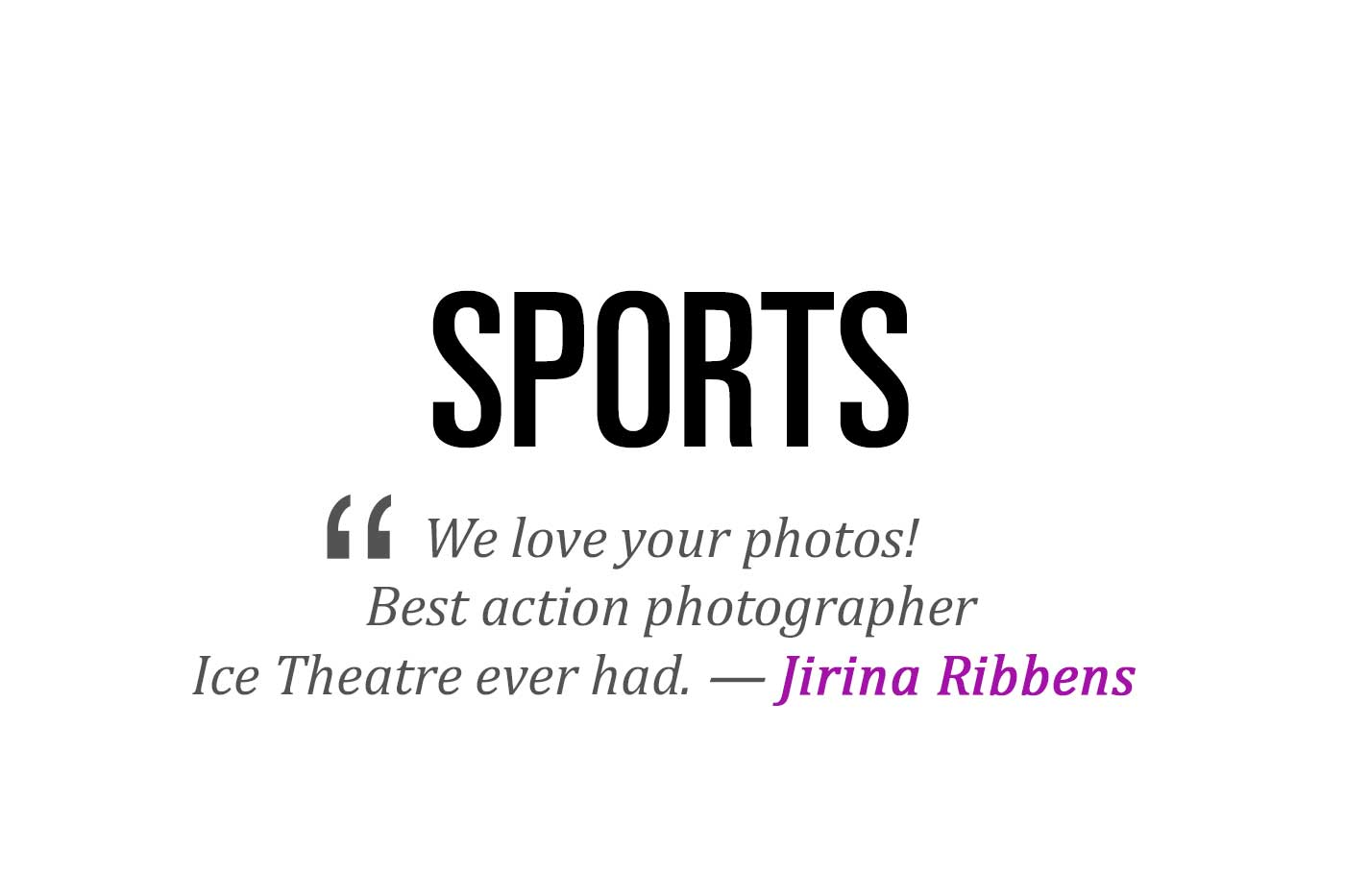 sports photography - We love your photos!Best action photographerIce Theatre ever had.